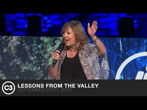 Lessons From The Valley - Darlene Zschech - 9/20/15