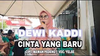 Cover Dewi Kaddi Voc Yelse Cinta Yang Baru