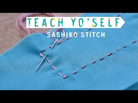 Teach Yo' Self: Sashiko Stitch