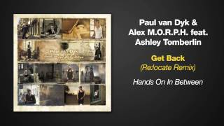 [7.44 MB] Hands On In Between - Paul van Dyk ft Ashley Tomberlin - Get Back (Relocate Remix)