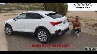 Audi Q3 SPORTBACK 2020. Es MEJOR que un Q3?/TOP DRIVERS