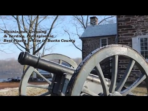 Yardley PA, Best Places to Live in Bucks County, Washington Crossing Historic Homes for Sale