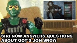 Siri Answers Game Of Thrones Jon Snow Questions - AFT News
