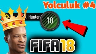ALEX HUNTER REKOR KIRDI! | FIFA 18 YOLCULUK #4