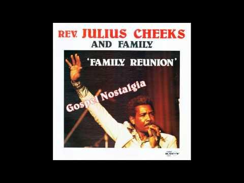 """Family Reunion"" (1979) Rev. Julius Cheeks & Family"