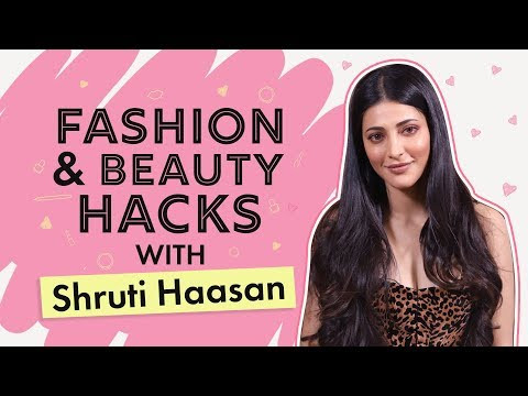 Shruti Haasan Reveals All Her Fashion And Beauty Hacks | Pinkvilla | Bollywood | Fashion