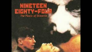 "Nineteen Eighty-Four OST - ""Oceania Anthem: ´Tis For Thee"" (Instrumental) [HQ]"