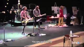 You Are Good + Spontaneous Worship   Bethel Church feat  Gabriel Wilson   February 10, 2013 High