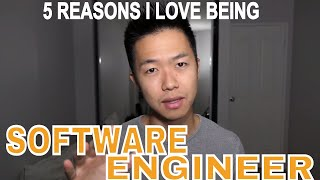 5 REASONS WHY I LOVE BEING A SOFTWARE ENGINEER