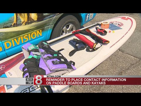 Reminder to place contact information on paddle boards and