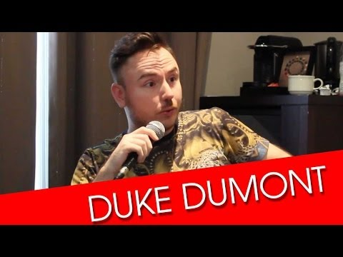 Interview with Duke Dumont