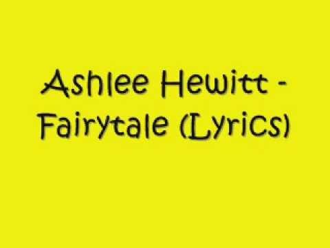 Ashlee Hewitt - Fairytale (Lyrics) ♥ - YouTube
