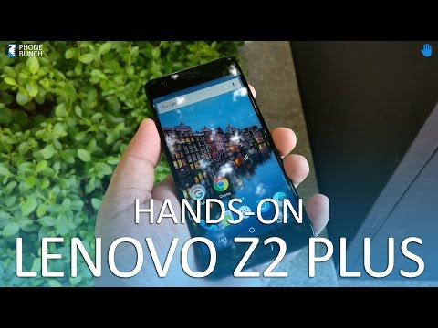 Lenovo Z2 Plus Hands-on Overview and First Impressions