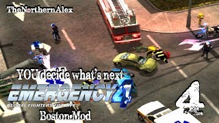 Emergency 4|You decide what's next| Episode 4 - Boston Mod