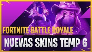 NEW SKINS OF SEASON 6 - FORTNITE BATTLE ROYALE