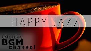 #Smooth Jazz MIX# HAPPY JAZZ CAFE MUSIC - Bossa Nova Music - STUDY & W