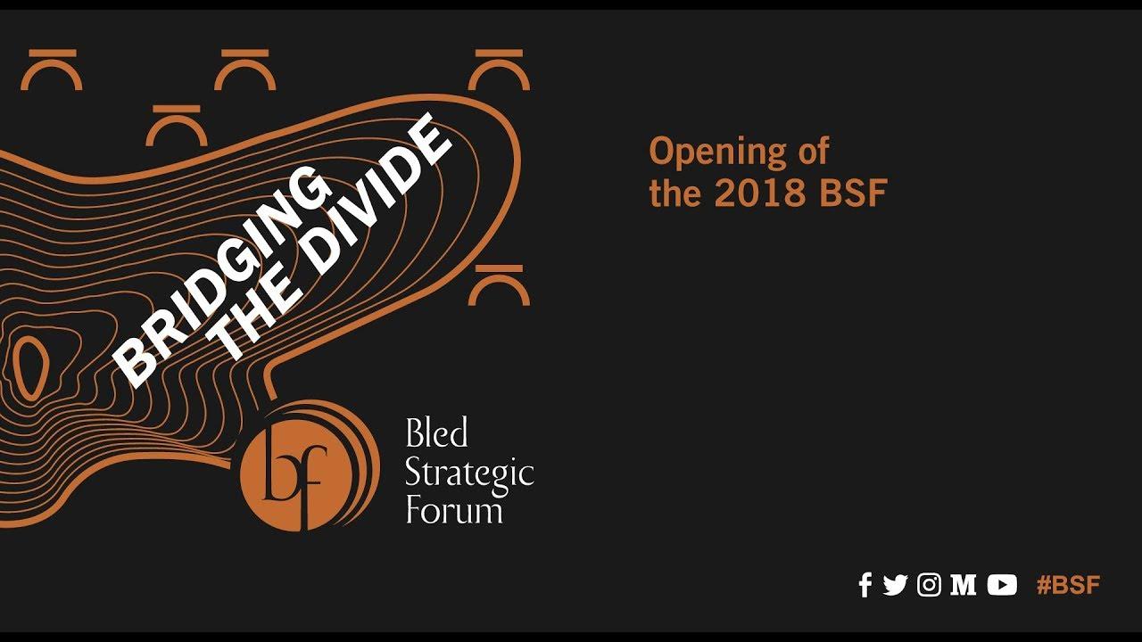 BLED STRATEGIC FORUM – Bridging the Divide