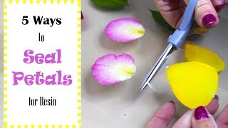 5 Ways to Seal Dried Petals Ready for Embedding in Resin