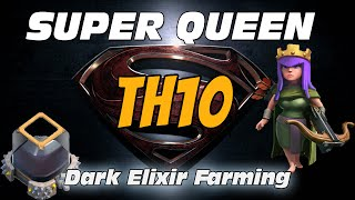 SUPER QUEEN FARMING: How to Pillage TH10s with INFERNOS