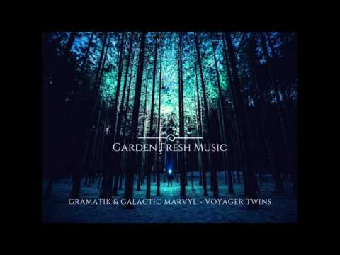 Gramatik & Galactic Marvyl - Voyager Twins