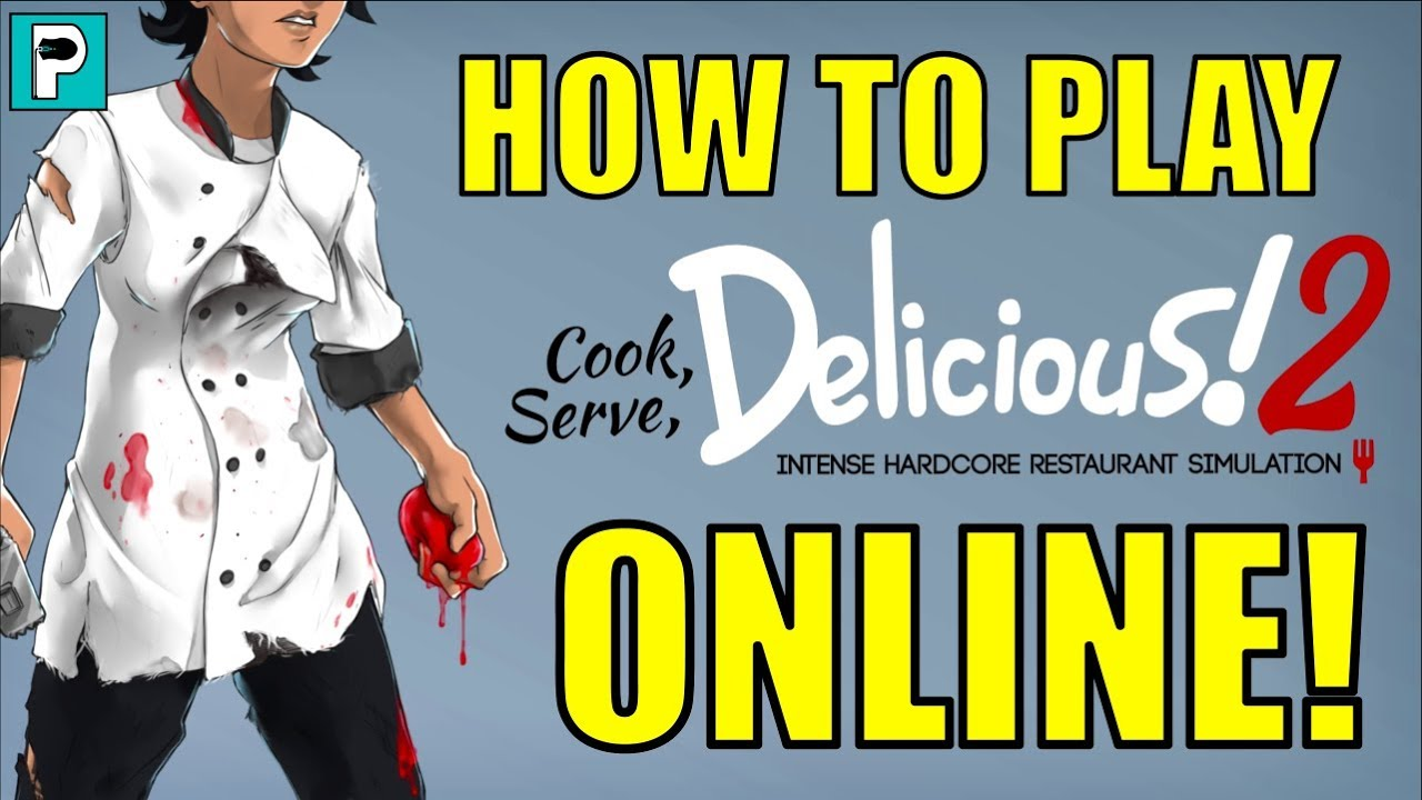 How to play Cook, Serve, Delicious 2 Online with a Friend! - YouTube