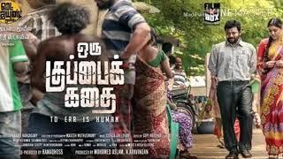 Oru Kuppai Kathai Tamil Full movie Revealed|Dinesh|Manisha Yadav|Kali Rangaswamy|Udhayanidhi Stalin
