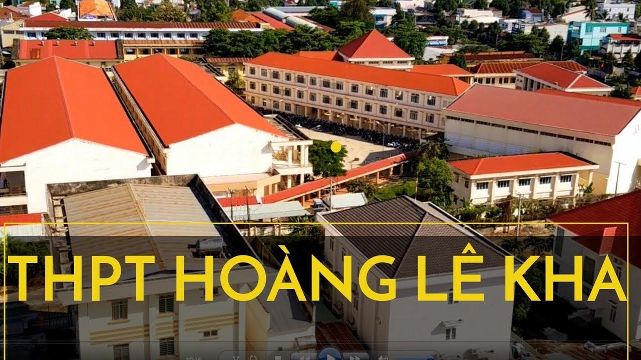 Trường Chuyên THPT HOÀNG LÊ KHA Giỏi Nhất Tây Ninh Nhìn Từ Khách Sạn Sunrise Đẹp Không Thể Ngờ