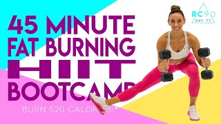 45 Minute Fat Burฑing HIIT Boot Camp Workout 🔥Burn 520 Calories!* 🔥Day 77 | RC90