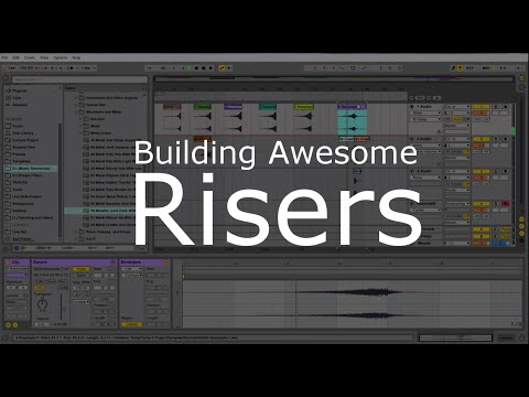 Build Your Own Risers with Ableton Live
