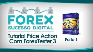 Backtesting Para Price Action Usando O Forex Tester 3 | Parte 1 | Marcio Santos