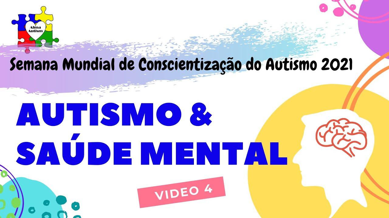 Autismo e Saúde Mental