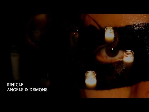 SINICLE - ANGELS & DEMONS Official Music Video