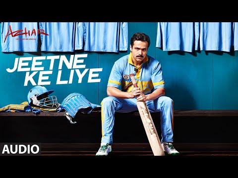 Jeetne Ke Liye Full Song | Azhar | Emraan Hashmi,...