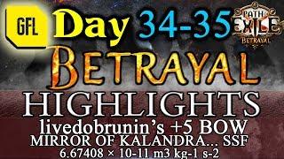 Path of Exile 3.5: BETRAYAL DAY # 34-35 Highlights MIRROR OF KALANDRA SSF, +5 BOW AND MORE...