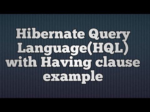 HAVING clause with Hibernate Query Language(HQL)