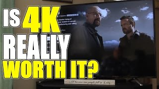 Is 4K Worth It? | TV, Movies & Gaming