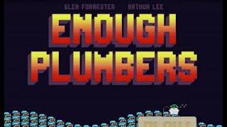 Enough Plumbers Walkthrough