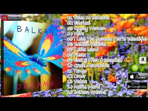 Balkan Dreams (Balkan Soul Vol.1)