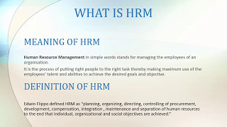A short video on what is human resource management. defined the basis of general meaning and definition