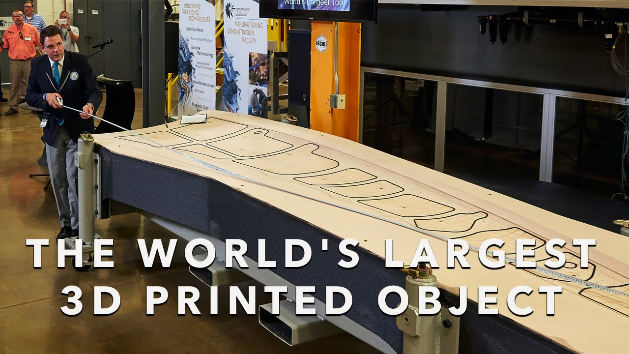 The World's Largest 3D Printed Object   Department of Energy