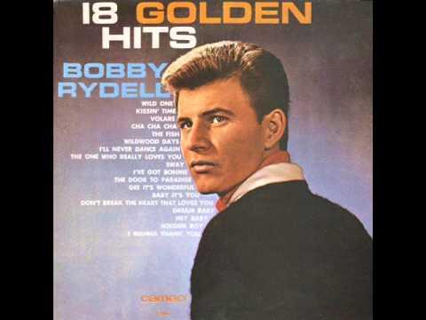 Bobby Rydell Dont Break The Heart That Loves You Youtube