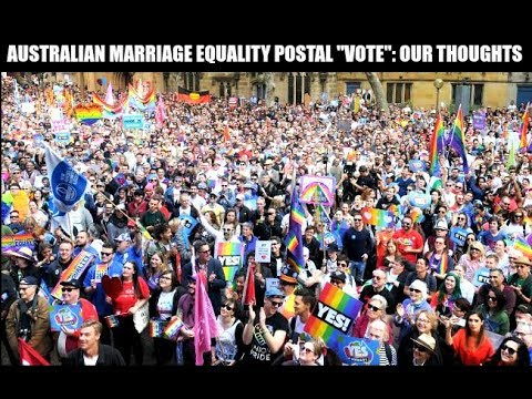"Australian #MarriageEquality Postal ""Vote"": Our Thoughts"