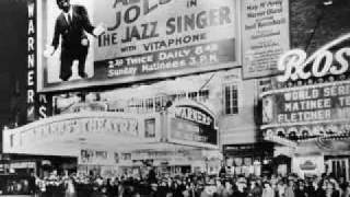 Al Jolson Sings I'm Sitting On Top Of The World