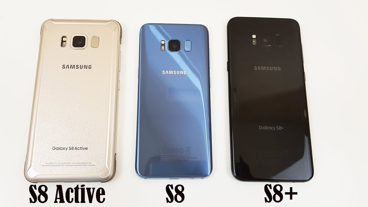Galaxy S8: Which one should You Buy? S8 Active vs. S8 vs ...