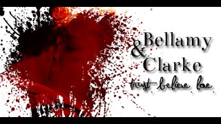 ► Bellamy and Clarke | Trust, believe & Love (TCOLC)
