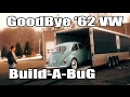 Classic VW BuGs 1962 Build A BuG Beetle Project Completed Leaves to Owner