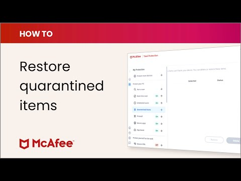 Mcafee Kb How To Delete Or Restore Quarantined Files And