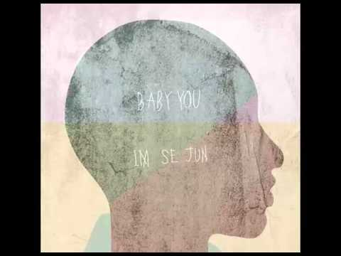(DL MP3) Im Se Jun – Baby You (Single)