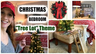 DECORATE WITH ME   CHRISTMAS BEDROOM MAKEOVER   Tree Lot Theme 2018