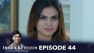 Indra Ketujuh Episode 44 - Melanggar Pantangan Hamil, Hidup Diganggu Makhluk Astral